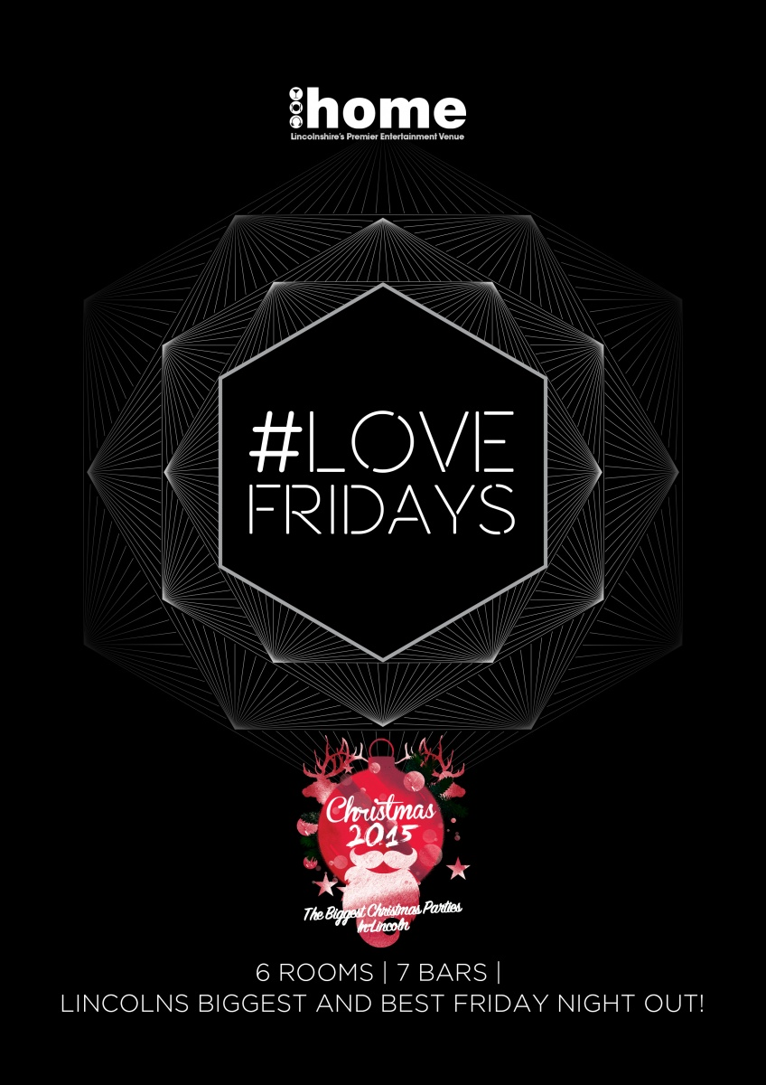 Love Fridays...Lincoln's Biggest & Best Friday Night Out